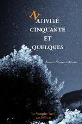 cvt_Nativite-cinquante-et-quelques-Lionel-Edouard-Mart_158